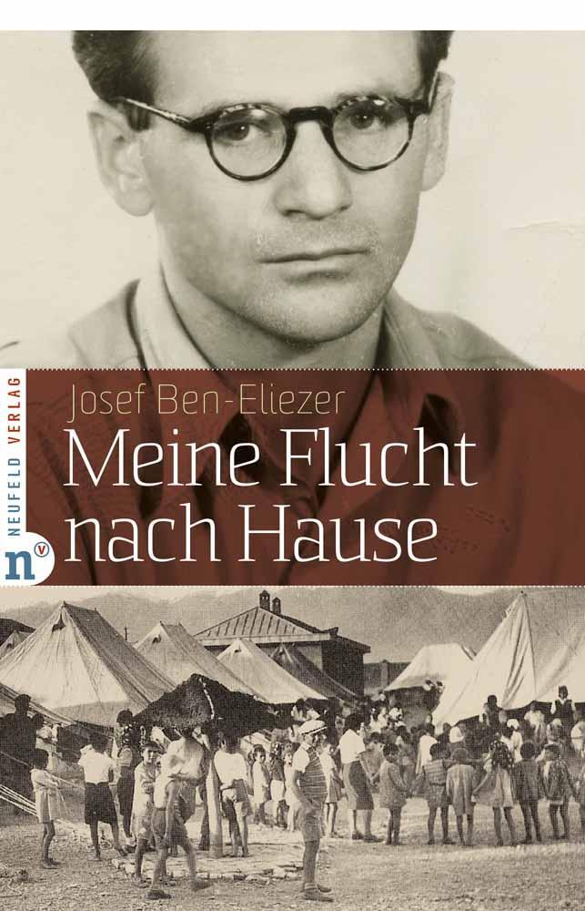 neufeld-verlag_meine-flucht-nach-hause_ben-eliezer_cover_rgb